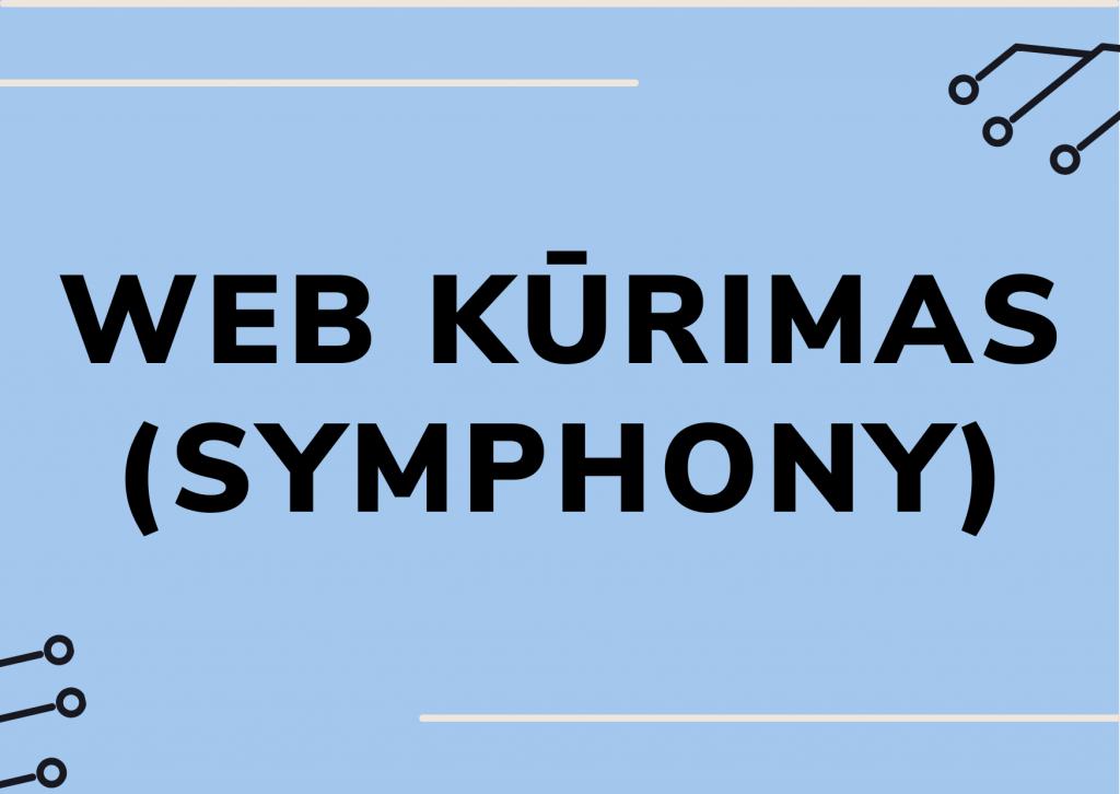 WEB kūrimas su Symphony