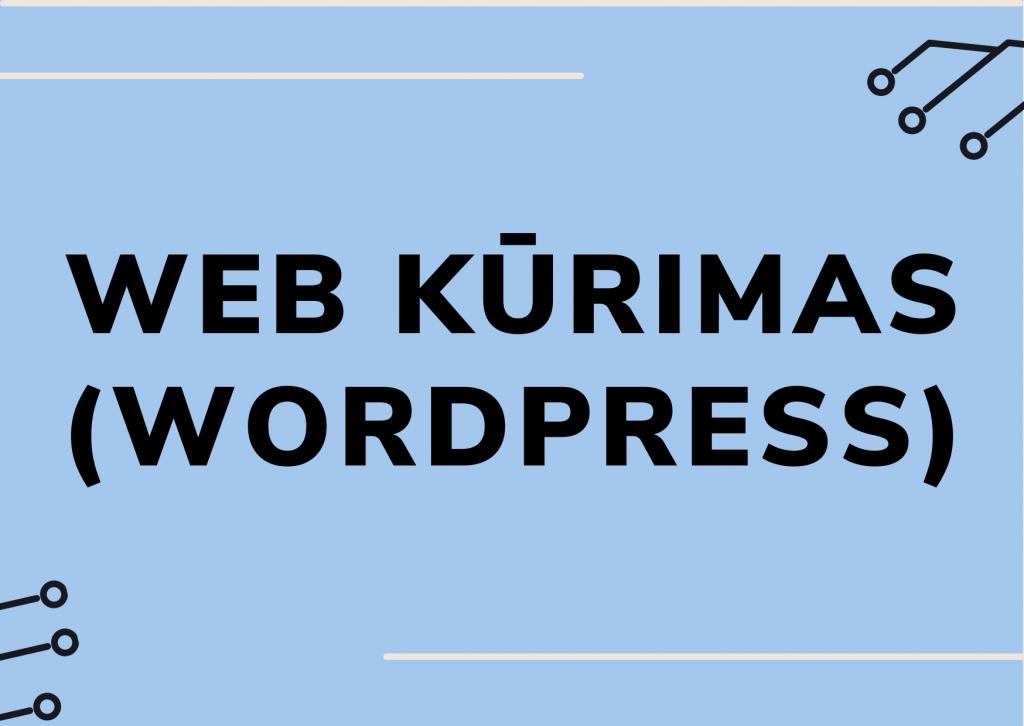 WEB kūrimas ir WordPress kursai